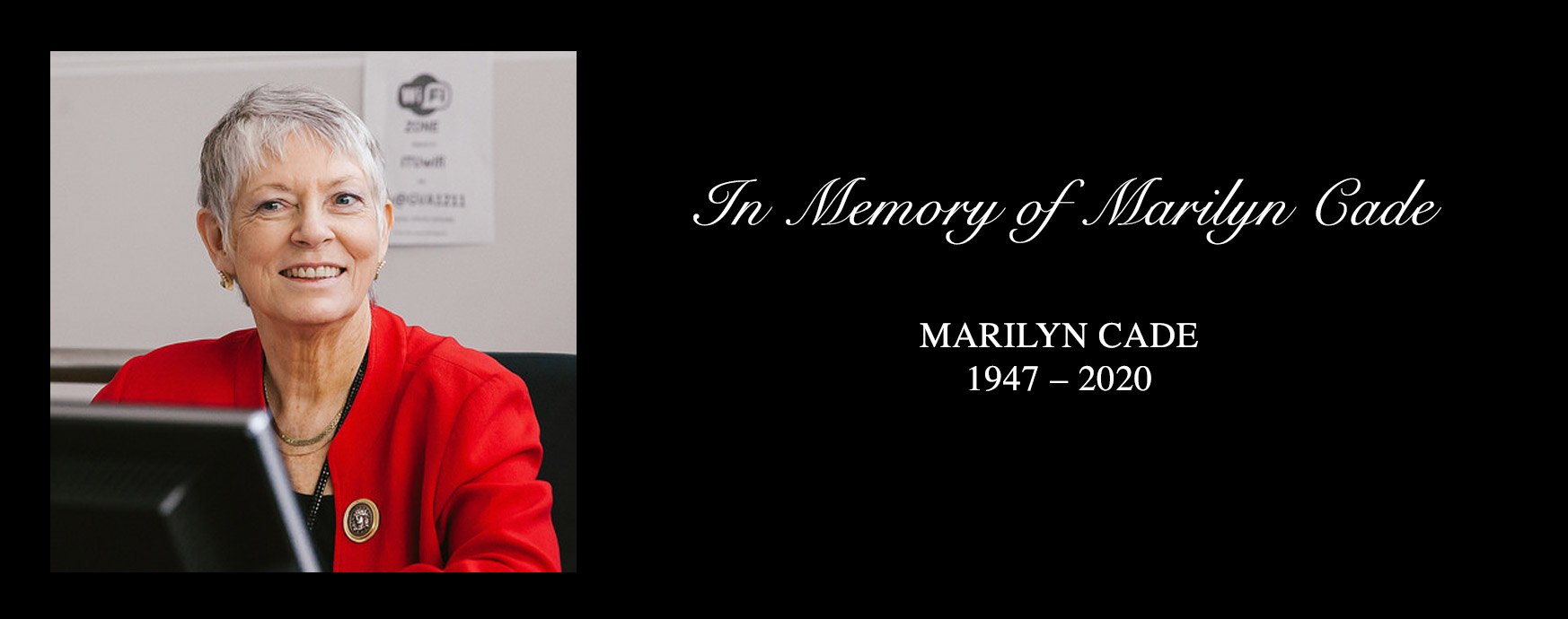 In memory of Marilyn Cade